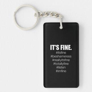 It's Fine. Key Ring