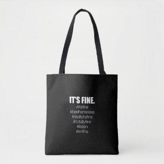 It's Fine Tote Bag