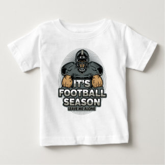 Its Football Season Leave Me Alone Baby T-Shirt