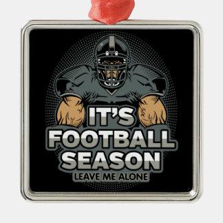Its Football Season Leave Me Alone Silver-Colored Square Decoration