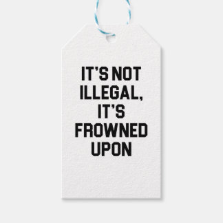 It's Frowned Upon Gift Tags