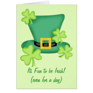 Its Fun to be Irish Even for a Day  St. Patrick's Card