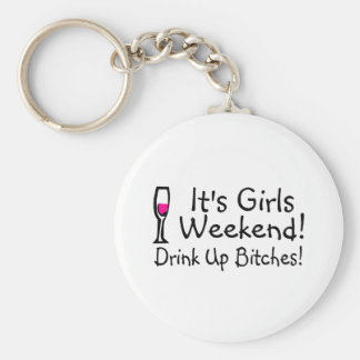 Its Girls Weekend Drunk Up Wine Key Ring