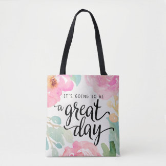 It's Going To Be A Great Day All Over Print Bag