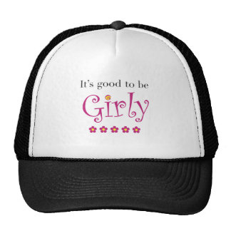 It's good to be girly cap