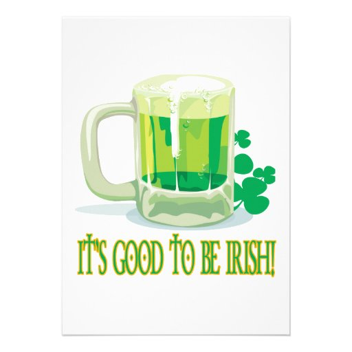 Its Good To Be Irish Personalized Invite