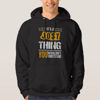 It's Good To Be JOST Tshirt