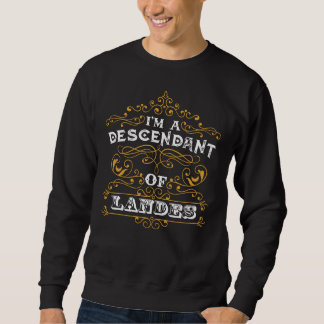 It's Good To Be LANDES T-shirt