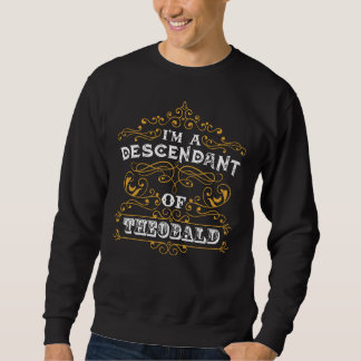 It's Good To Be THEOBALD T-shirt