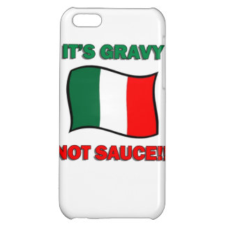It's Gravy not sauce funny Italian Italy pizza tom Case For iPhone 5C