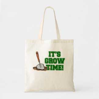 It's Grow Time Tote Bag