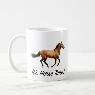 It's Horse Time Coffee Mug