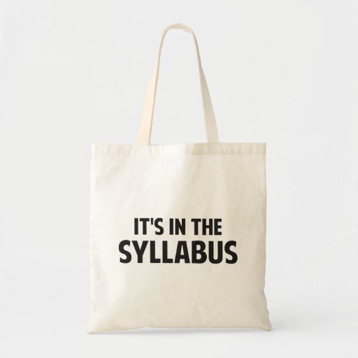 It's In The Syllabus Canvas Bag
