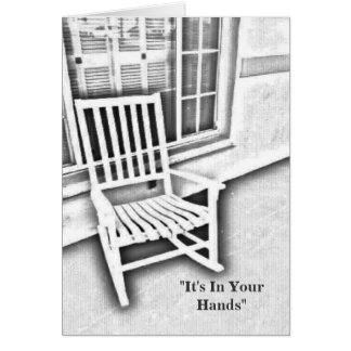 It's In Your Hands Greeting Card
