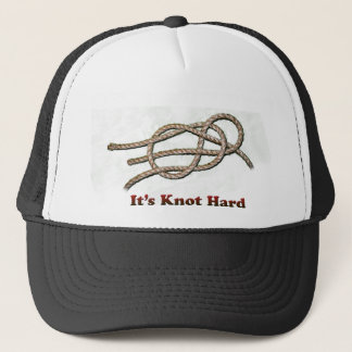 It's Knot Hard - Multiple Items Trucker Hat