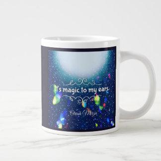It's magic to my ears quote large coffee mug