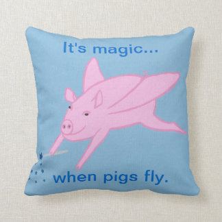 It's magic when pigs fly Pillow Cushions
