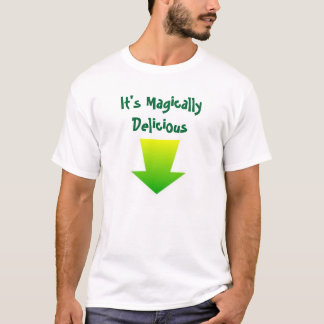 It's Magically Delicious T-Shirt