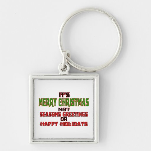 It's Merry Christmas Key Chains