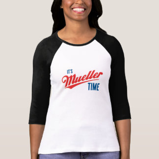 It's Mueller time T-Shirt