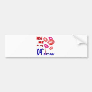 It's my 04th Birthday Bumper Sticker