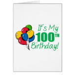 It's My 100th Birthday (Balloons) Cards