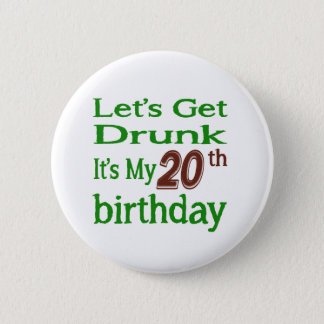 It's My 20th Birthday 6 Cm Round Badge