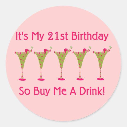 It's My 21st Birthday Classic Round Sticker