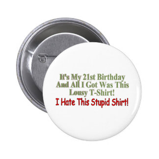 Its My 21st Birthday Gifts 6 Cm Round Badge
