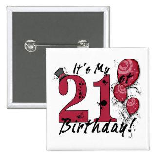 It's my 21st birthday grunge huge button