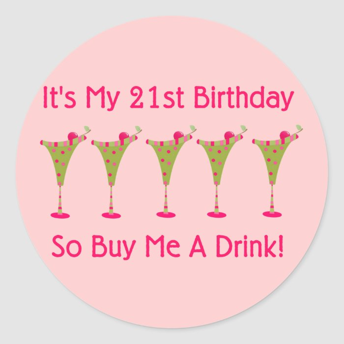 It's My 21st Birthday Round Sticker