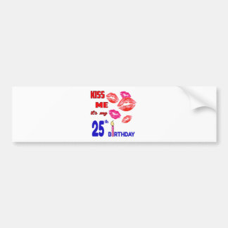 It's my 25th Birthday Bumper Sticker
