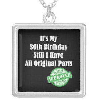 It's My 30th Birthday Silver Plated Necklace