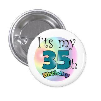 It's my 35th Birthday 3 Cm Round Badge