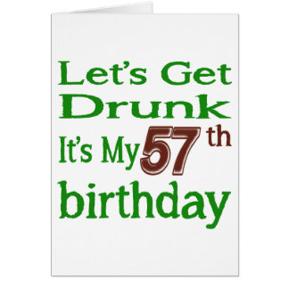 It's My 57th Birthday Greeting Card