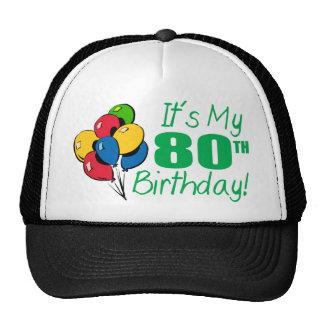 It's My 80th Birthday (Balloons) Cap