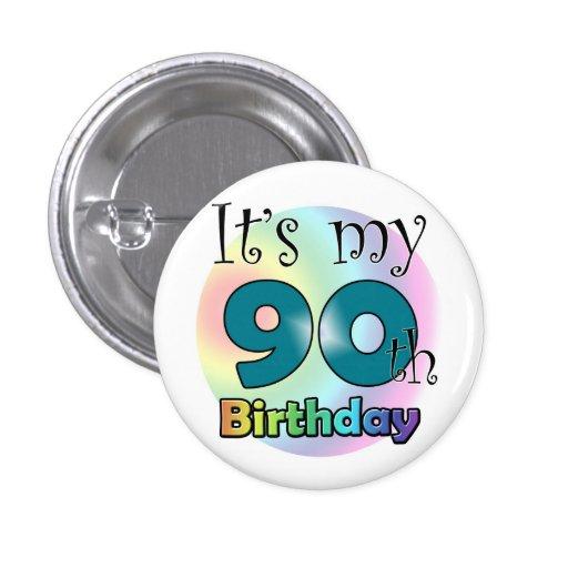 It's my 90th Birthday (Blue) Pins