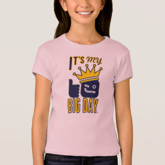 It's My BIG DAY Girls' Fitted T-Shirt