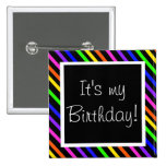 It's my Birthday! 15 Cm Square Badge