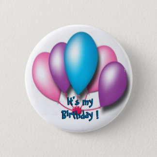 Its my birthday 6 cm round badge