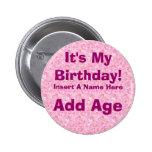 It's My Birthday Birthday Button