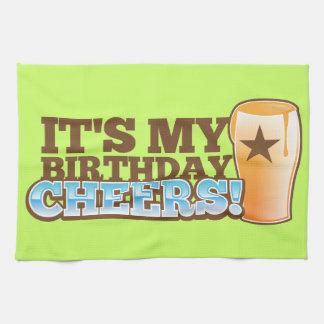 It's My Birthday CHEERS! beers! Tea Towel