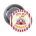 """It's My Birthday"" Circus Button"