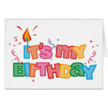 It's My Birthday Letters Card