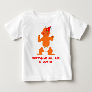ITS MY PARTY AND I WILL SUL... BABY T-Shirt