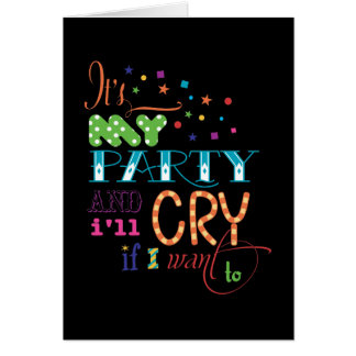 It's My Party and I'll Cry if I want To Invitation