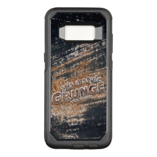 It's My Style GRUNGE Rusty Letters OtterBox Commuter Samsung Galaxy S8 Case