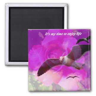 It's my time_ Magnet_by Elenne Boothe Square Magnet