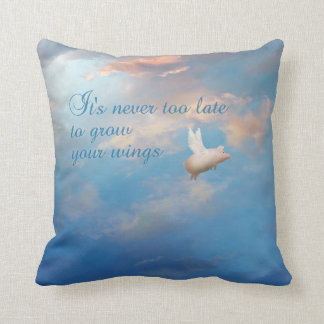 It's never too late to grow your wings pillow throw cushions