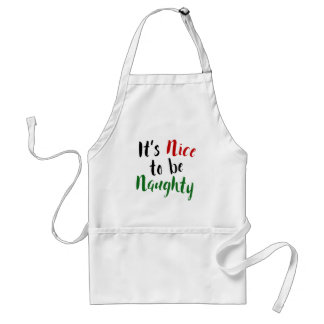 It's Nice to be Naughty, Christmas Typography Standard Apron